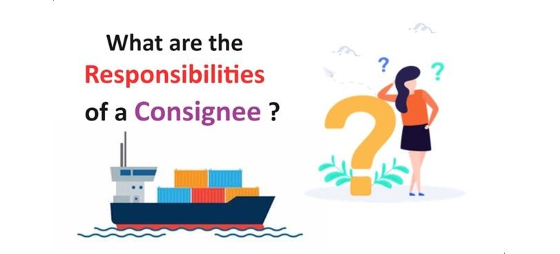 Responsibilities-of-a-Consignee