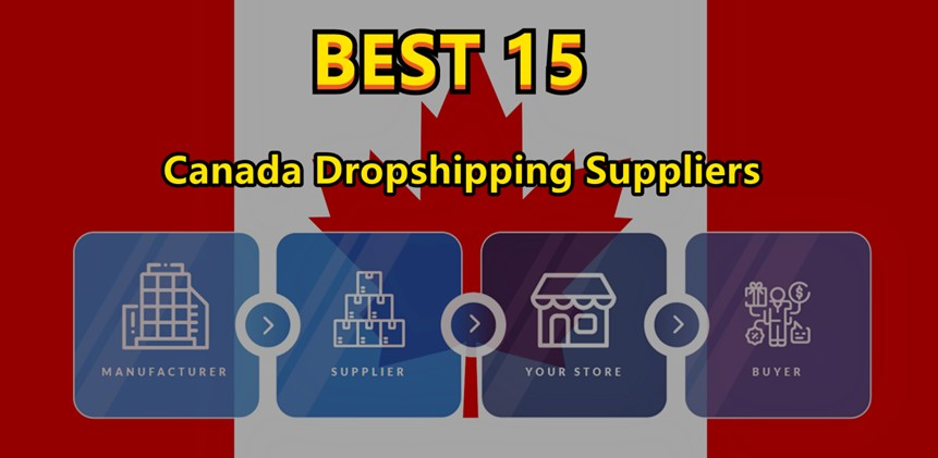 best-15-canada-dropshipping-suppliers