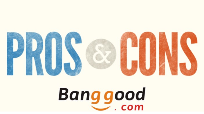 pros-and-cons-of-banggood