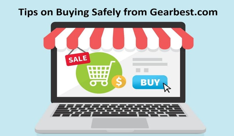 Tips on Buying Safely from Gearbest